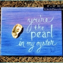 Oyster and pearl quote painting - BC1704