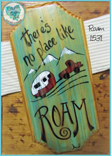 No Place Like ROAM (TB1531) Sign